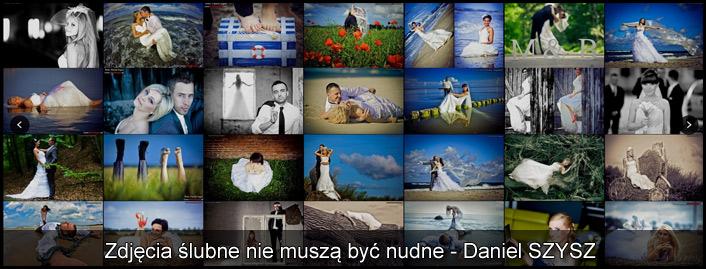 Zdjęcia ślubne - Daniel SZYSZ - najlepsze zdjecia ślubne